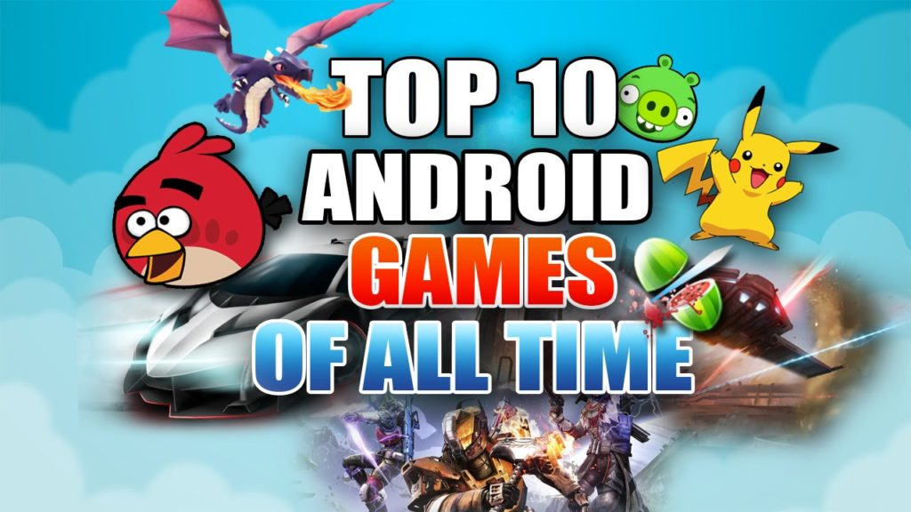 all top of 10 time android games